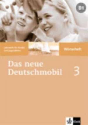 Das Neue Deutschmobil 3. Wörterheft de Jutta Douvitsas-Gamst