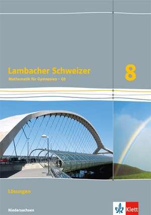 Lambacher Schweizer. Lösungen 8. Schuljahr. Niedersachsen G9