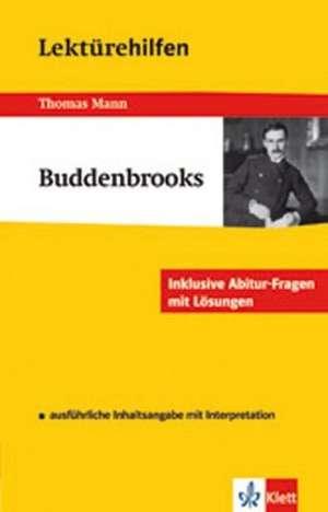 Lektuerehilfen Thomas Mann Buddenbrooks