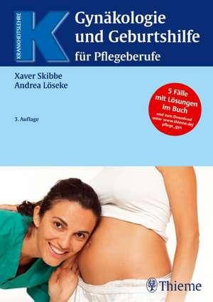 Gynaekologie und Geburtshilfe fuer Pflegeberufe