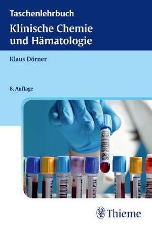 Taschenlehrbuch Klinische Chemie und Haematologie