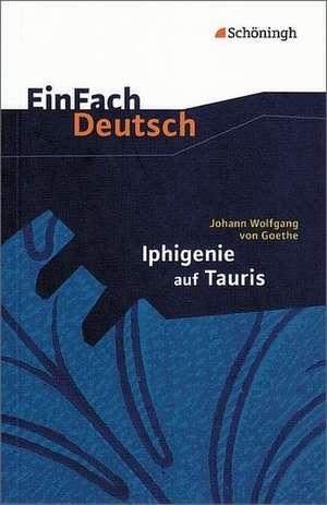 Iphigenie auf Tauris. Mit Materialien