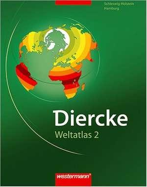 Diercke Weltatlas. Ausgabe 2. Schleswig-Holstein und Hamburg