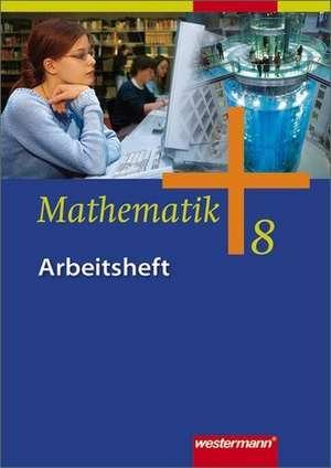 Mathematik - Allgemeine Ausgabe 2006 fuer die Sekundarstufe I