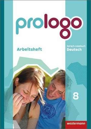 prologo 8. Arbeitsheft. Grundausgabe. Hauptschule