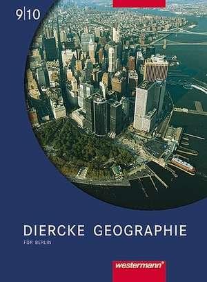 Diercke Geographie 9/10. Schuelerband. Berlin