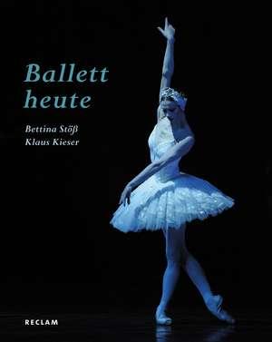 Ballett heute de Klaus Kieser