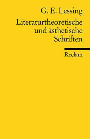 Literaturtheoretische und aesthetische Schriften
