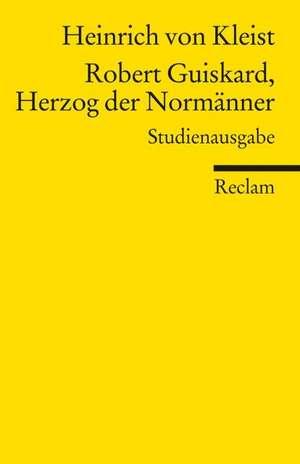 Robert Guiskard, Herzog der Normaenner