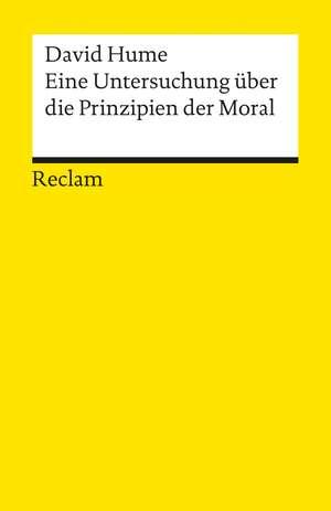 Eine Untersuchung ueber die Prinzipien der Moral