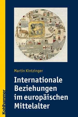 Internationale Beziehungen im europaeischen Mittelalter