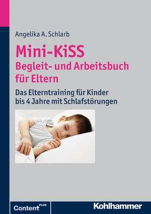 Mini-Kiss - Begleit- Und Arbeitsbuch Fur Eltern