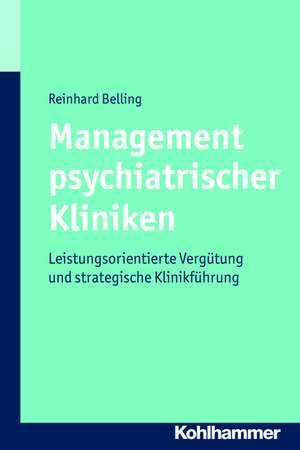 Management Psychiatrischer Kliniken