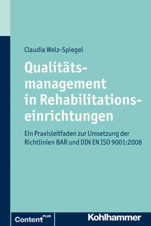 Qualitaetsmanagement in Rehabilitationseinrichtungen