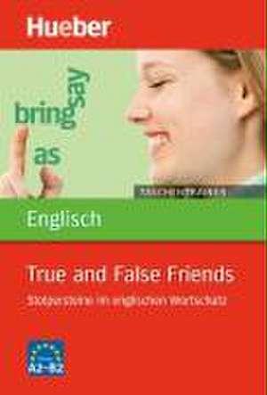 Taschentrainer Englisch. True and False Friends de John Stevens