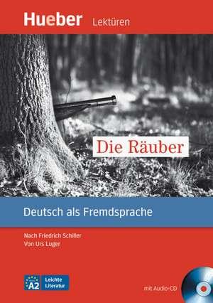 Die Raeuber. Leseheft mit Audio-CD