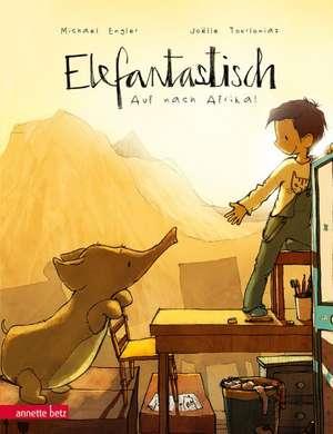 Elefantastisch de Michael Engler