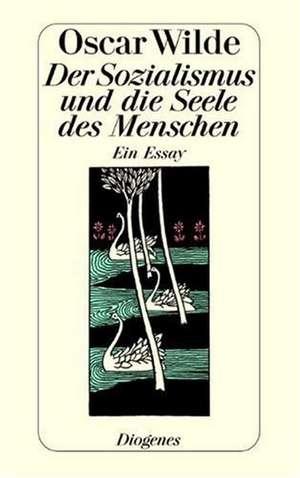 Der Sozialismus und die Seele des Menschen de Gustav Landauer
