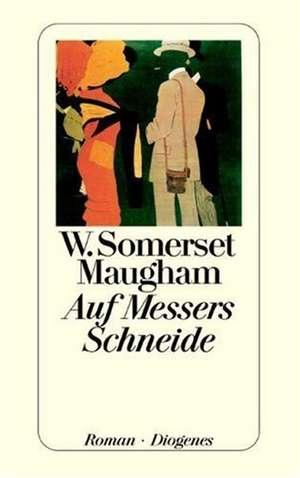 Auf Messers Schneide de W. Somerset Maugham