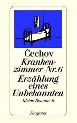 Krankenzimmer Nr. 6. Erzählung eines Unbekannten de Anton Tschechow