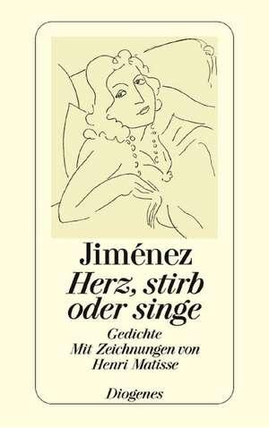 Herz, stirb oder singe de Henri Matisse