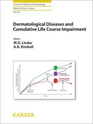 Dermatological Diseases and Cumulative Life Course Impairment