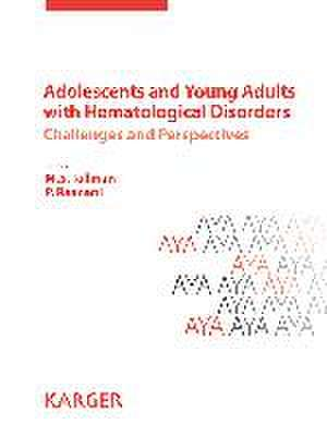 Adolescents and Young Adults with Hematological Disorders