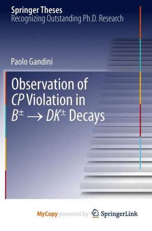 Observation of CP Violation in B± → DK± Decays de Paolo Gandini