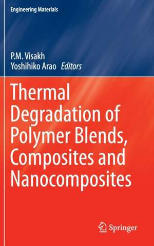 Thermal Degradation of Polymer Blends, Composites and Nanocomposites
