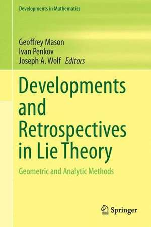 Developments And Retrospectives In Lie Theory