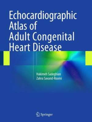 Echocardiographic Atlas of Adult Congenital Heart Disease