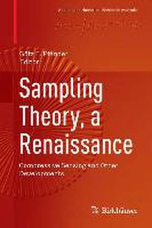Sampling Theory, a Renaissance: Compressive Sensing and Other Developments de Götz E. Pfander