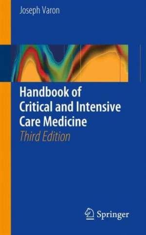 Handbook of Critical and Intensive Care Medicine de Joseph Varon