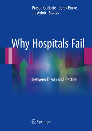 Why Hospitals Fail
