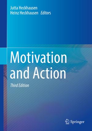 Motivation and Action  de Jutta Heckhausen