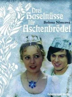 Drei Haselnüsse für Aschenbrödel de Bozena Nemcova