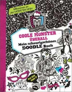 Monster High. Coole Monster überall de Kirsten Mayer