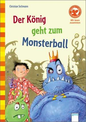 Der Koenig geht zum Monsterball