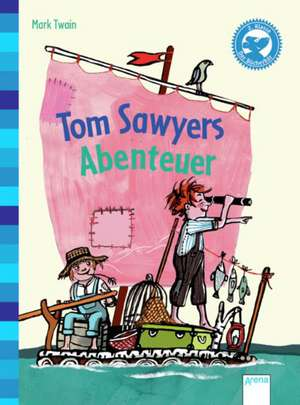 Tom Sawyers Abenteuer de Wolfgang Knape