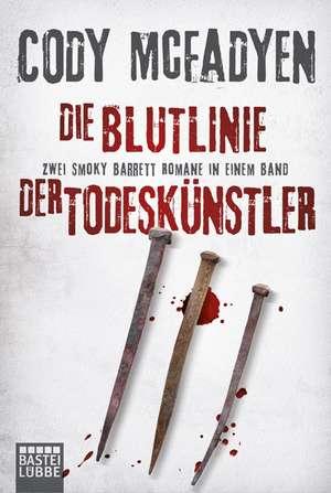 Die Blutlinie/Der Todeskuenstler