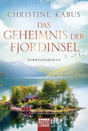 Das Geheimnis der Fjordinsel de Christine Kabus
