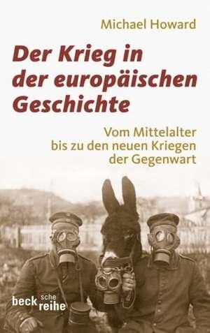 Der Krieg in der europaeischen Geschichte