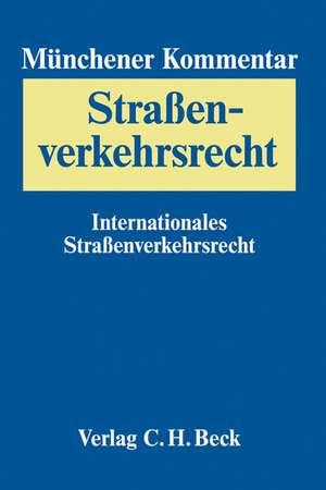 Muenchener Kommentar zum Strassenverkehrsrecht Band 3