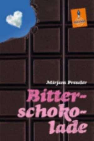Bitterschokolade de Mirjam Pressler