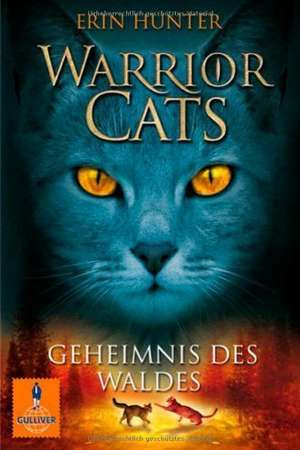 Warrior Cats Staffel 1/03. Geheimnis des Waldes de Erin Hunter