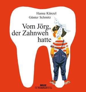 Vom Joerg, der Zahnweh hatte