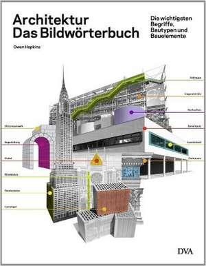 Architektur - das Bildwoerterbuch