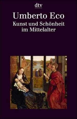 Kunst und Schoenheit im Mittelalter