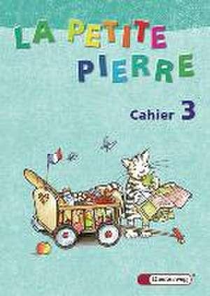 La petite Pierre 3. Cahier d'activites
