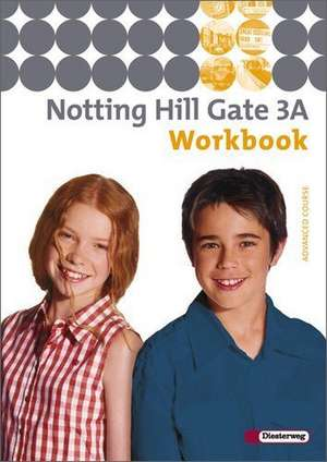 Notting Hill Gate 3 A. Workbook